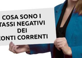 Cosa sono i tassi negativi sui conti correnti